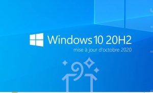 Windows 10 20H2 : toutes les nouveautés !